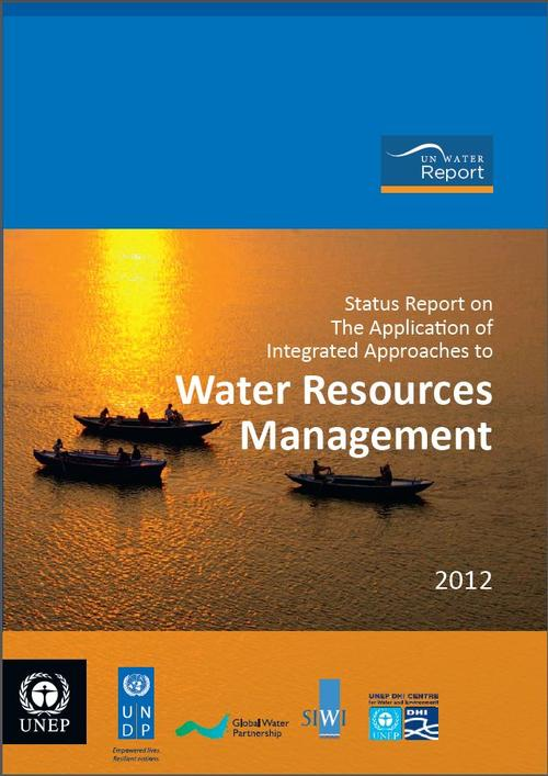 Cover: Status Report on The Application of Integrated Approaches to Water Resources Management 2012
